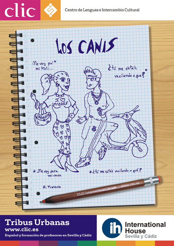 Spanish Urban Tribes- CANIS