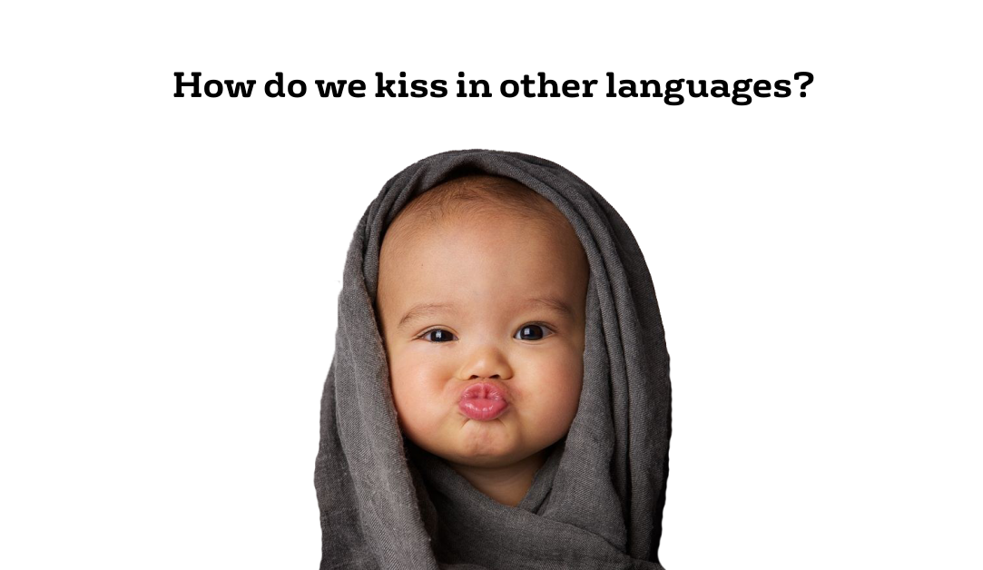 Kissing sounds in 8 different languages